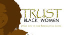 Trust Black Women (TBW).jpg